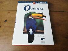 la vie des oiseaux David attenborough delachaux et niestlé 2000