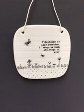 East of India Porcelain Hanging Plaque Friendship Is Like Sunshine Gift