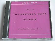 Opera Bites - Smetana - The Bartered Bride & Dalibor - 17 (CD Album) Very Good