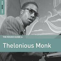 Thelonious Monk - The Rough Guide to Thelonious Monk [CD]