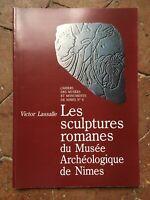Victor Lassalle N°6 Les Sculptures Romanes du Musée Archéologique de Nîmes 1989