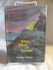 Rare White Witch of Kynance by Mary Calhoun (1970) Hardcover Book [Hardcover] [J