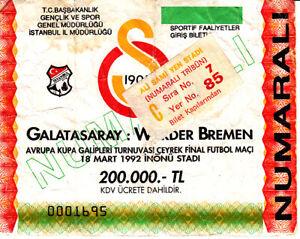 18.03.92 Ticket Galatasaray Istanbul - Werder Bremen Europa-Cup DFB Deutschland