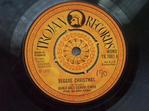Gable Hall School Choir - Reggae Christmas / Candy Man - Trojan TR 7881 U.K 45