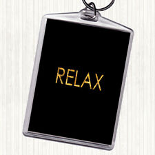 Black Gold Relax Quote Bag Tag Keychain Keyring