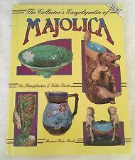 The Collectors Encyclopedia of Majolica by Katz Marks Hardback Book