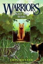 Warriors the Prophecies Begin: Into the Wild 1 by Erin Hunter (2004, Paperback)