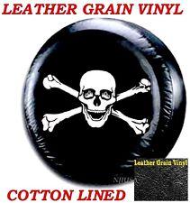"LINED VINYL SPARE TIRE COVER 29"" 30"" 31"" LEATHER GRAIN Pirate Skull Cross Bones"
