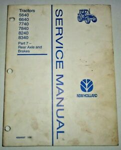 New Holland 5640 6640 7740 7840 8240 8340 Tractor BRAKES & R.AXLE Service Manual