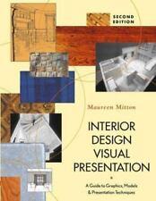 Interior Design Visual Presentation A Guide To Graphics, Models And Presentation
