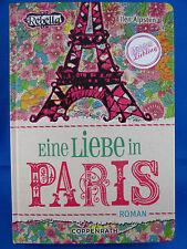 Rebella - Eine Liebe in Paris von Ellen Alpsten (2012, Gebundene Ausgabe)