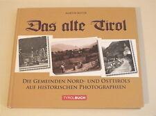 Das alte Tirol - Martin Reiter - Tyrolbuch - 300 Seiten - neuwertig