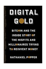 Digital Gold: Bitcoin and the Inside Story of the Misfits and M... Free Shipping