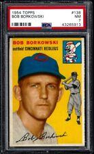 1954 TOPPS #138 BOB BORKOWSKI CINCINNATI REDS - PSA NM 7
