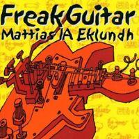 MATTIAS EKLUNDH - FREAK GUITAR  CD NEW+