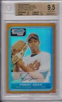 FREDY DEZA 2006 BOWMAN CHROME ORANGE REFRACTOR #13/25 GRADED BGS 9.5 GEM MINT