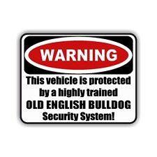 Auto Aufkleber WEIß Warning OLD ENGLISH BULLDOG Warnaufkleber Siviwonder
