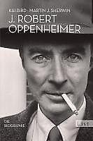 J. Robert Oppenheimer - Kai Bird / Martin J. Sherwin - 9783548609805