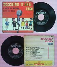 LP 45 7'' ZECCHINO D'ORO 1968 Il valzer del moscerino Sitting bull no cd mc dvd