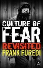 Culture Of Fear Revisited: By Frank Furedi