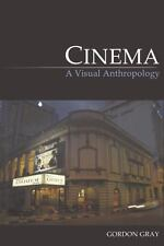 Cinema: A Visual Anthropology (Key Texts in the Anthropology of Visual and Mater