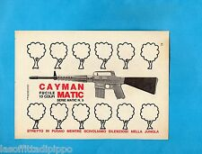TOP969-PUBBLICITA'/ADVERTISING-1969- CAYMAN MATIC serie n.5 - FUCILE 13 COLPI