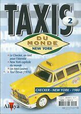Fascicule Taxis du monde New York Checker Taxi driver Altaya