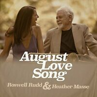 Roswell Rudd and Heather Masse - August Love Song [CD]