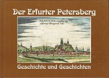 Der Erfurter Petersberg, Geschichte und Geschichten Erfurt Chronik/Heimatbuch
