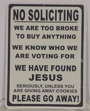No Soliciting, Funny Sign, ALL ALUMINUM, funny sign, man cave, woman cave, decor
