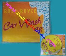 CD singolo Rose Royce Car Wash '98 MCD 49104 EUROPE 1999 SIGILLATO (S30)