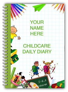 AN A5 DIARY EYFS PERSONALISED CHILDCARE PROVIDER/CHILDMINDERS DAILY DIARY 2