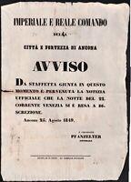 Bando il 22 agosto Venezia si arrende agli austriaci Ancona 25 agosto 1849