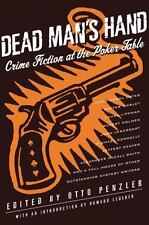 Dead Man's Hand : Crime Fiction at the Poker Table by Otto Penzler (2007, Hardco