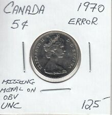 CANADA 5 CENTS 1970 ERROR MISSING METAL ON OBV - UNC