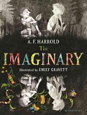 THE IMAGINARY - HARROLD, A. F./ GRAVETT, EMILY (ILT) - NEW HARDCOVER BOOK