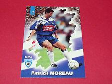 PANINI FOOTBALL CARD 98 1997-1998 PATRICK MOREAU SC BASTIA CORSICA SCB FURIANI