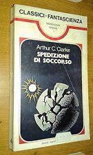 CLASSICI FANTASCIENZA URANIA #  17-ARTHUR C. CLARKE-SPEDIZIONE DI SOCCORSO-MOND