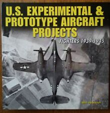 U.S. Experimental & Prototype Aircraft Projects: Fighters 1939-1945 - Norton