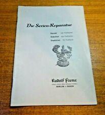 Die Serien-Reparatur Rudolf Flume,1958,gebraucht,32 Seiten..Gebrauchs Spuren.