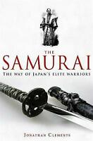 NEW A Brief History of: The Samurai By Jonathan Clements Paperback Free Shipping