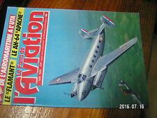 µ1? Revue Fana de l'Aviation n°186 AH.64 Apache DC-3 Curtiss H75 R & P40 FLAMANT