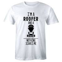 I'm A Roofer and a Dad Nothing Scares Me Men's T-Shirt Construction Worker Shirt
