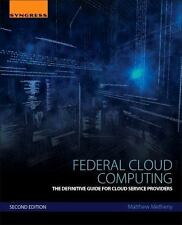 Federal Cloud Computing: The Definitive Guide for Cloud Service Providers Methe