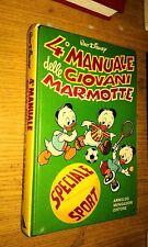 4° MANUALE DELLE GIOVANI MARMOTTE-1a EDIZIONE-MAGGIO 1981-MONDADORI-WALT DISNEY