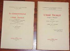 Jacquart L'ABBE TRUBLET CRITIQUE ET MORALISTE + CORRESPONDANCE 1926 2 volumes BE