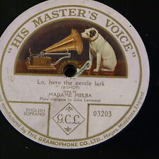 "78rpm 12""  MADAME MELBA lo here the gentle lark , single side"