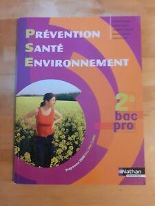 Prévention santé environnement Seconde Bac pro - Claudine Fourgous