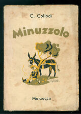 COLLODI CARLO MINUZZOLO LIBRO PER I RAGAZZI MARZOCCO 1945 SGRILLI CHIOSTRI