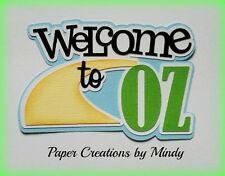 CRAFTECAFE MINDY WIZARD OF OZ DIECUT premade paper piecing TITLE scrapbook page